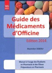 Souvent acheté avec Le conseil pédiatrique à l'officine, le Guide des Médicaments d'officine 2014