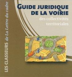 Dernières parutions dans Les classeurs, Guide juridique de la voirie des collectivités territoriales