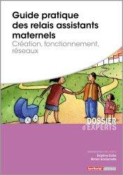 Dernières parutions sur Atsem - Assistante maternelle, Guide pratique des relais assistants maternelles
