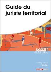 Dernières parutions dans Dossier d'experts, Guide du juriste territorial