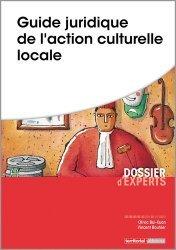 Dernières parutions dans Dossier d'experts, Guide juridique de l'action culturelle locale