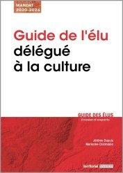 Dernières parutions dans Dossier d'experts, Guide de l'élu délégué à la culture