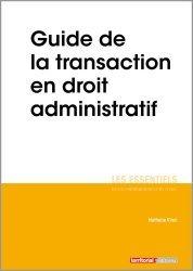 Dernières parutions sur Collectivités locales, Guide de la transaction en droit administratif