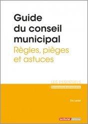 Dernières parutions sur Collectivités locales, Guide du conseil municipal