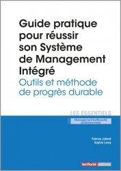 Dernières parutions dans Les essentiels, Guide pratique pour réussir son Système de Management Intégré