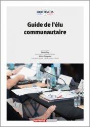 Dernières parutions dans Dossier d'experts, Guide de l'élu communautaire
