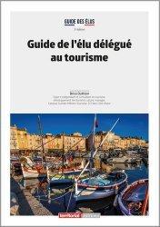 Dernières parutions dans Dossier d'experts, Guide de l'élu délégué au tourisme
