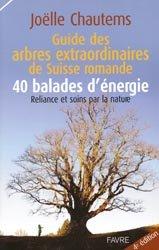 Dernières parutions sur Beaux livres, Guide des arbres extraordinaires de Suisse romande