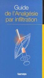 Dernières parutions sur Douleur, Guide de l'analgésie par infiltration