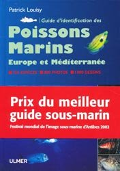 Souvent acheté avec Atlas des Crustacés Décapodes de France (Espèces marines et d'eaux saumâtres) État d'avancement au 28-06-1993, le Guide d'identification des poissons marins d'Europe et Méditerranée
