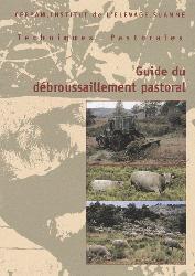 Souvent acheté avec Guide pastoral des espaces naturels du sud-est de la France, le Guide du débroussaillement pastoral