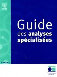 Souvent acheté avec Surveillance foetale T2, le Guide des analyses spécialisées