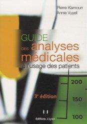 Souvent acheté avec Petit guide des urgences médicales, le Guide des analyses médicales à l'usage des patients