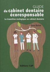 Dernières parutions sur Dentaire, Guide du cabinet dentaire éco-responsable