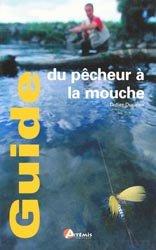 Souvent acheté avec Le guide entomologique du pêcheur à la mouche, le Guide du pêcheur à la mouche