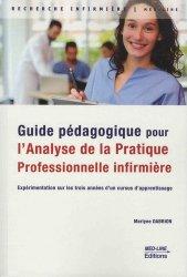 Dernières parutions sur Bibliothèque familiale, Guide pédagogique pour l'analyse de la pratique professionnelle infirmière