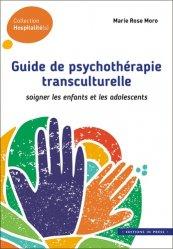 Dernières parutions sur Méthodes thérapeutiques, Guide de psychothérapie transculturelle