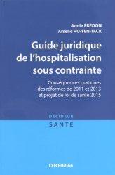 Dernières parutions dans Décideur santé, Guide juridique de l'hospitalisation sous contrainte