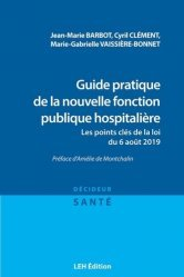 Dernières parutions sur Fonction publique, Guide pratique de la nouvelle fonction publique hospitalière
