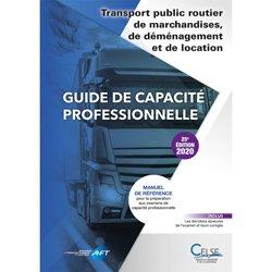 Dernières parutions sur Logistique, Guide de capacité professionnelle transport public routier de marchandises, de déménagement et de location
