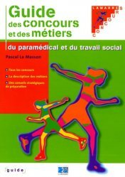 Souvent acheté avec Traité de virologie médicale, le Guide des concours et des métiers du paramédical et du travail social