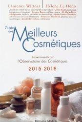 Nouvelle édition Guide des meilleurs cosmétiques. Edition 2015-2016