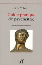 Souvent acheté avec Droit et psychiatrie, le Guide pratique de psychiatrie