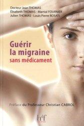 Souvent acheté avec Pharmacie galénique, le Guérir la migraine sans médicament