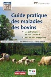 Souvent acheté avec Maladies des bovins, le Guide pratique des maladies des bovins