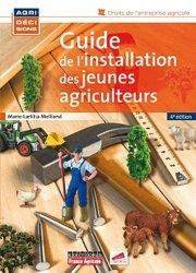 Souvent acheté avec Les révolutions agricoles en perspectives, le Guide de l'installation des jeunes agriculteurs