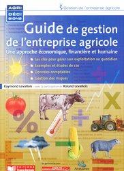 Souvent acheté avec Plan comptable des exploitations agricoles Documents de synthèse annuels, le Guide de gestion de l'entreprise agricole