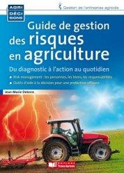 Souvent acheté avec Fonctionnement et diagnostic global de l'exploitation agricole, le Guide de gestion des risques en agriculture