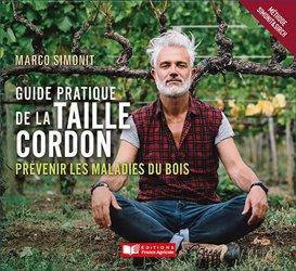 Dernières parutions sur Plantation et entretien de la vigne, Guide pratique de la taille cordon