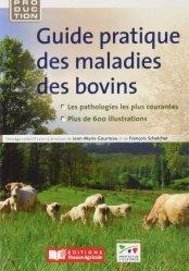 Dernières parutions sur Élevage bovin, Guide pratique des maladies des bovins