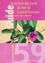 Dernières parutions dans Patrimoines naturels, Guide de la flore des bords de mer de Guyane française
