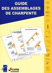 Souvent acheté avec Nouveau manuel complet du chaudronnier - 1846-2009, le Guide des assemblages de charpente