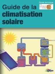 Nouvelle édition Guide la climatisation solaire