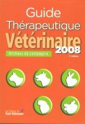 Souvent acheté avec Précis de matière médicale homéopathique, le Guide thérapeutique vétérinaire 2008 Animaux de compagnie
