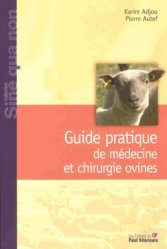 Nouvelle édition Guide pratique de médecine et chirurgie ovines
