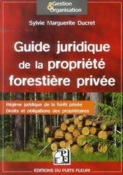 Souvent acheté avec Les principales pathologies des grands gibiers Livret 1, le Guide juridique de la propriété forestière privée