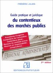 Dernières parutions sur Marchés publics - Marchés privés, Guide juridique et pratique du contentieux des marchés publics