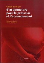 Souvent acheté avec Endométriose, le Guide pratique d'acupuncture pour la grossesse et l'accouchement