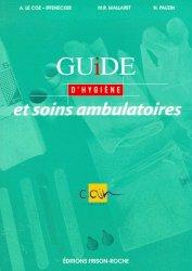 Souvent acheté avec Justifier les décisions médicales et maîtriser les coûts, le Guide d'hygiène et soins ambulatoires