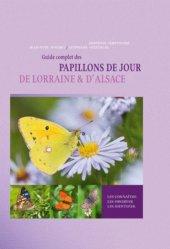 Souvent acheté avec Guide des orchidées de France, de Suisse et du Benelux, le Guide complet des papillons de jour de Lorraine et d'Alsace