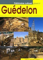 Dernières parutions dans Patrimoine culturel, Guédelon. Construire aujourd'hui un château du XIIIe siècle