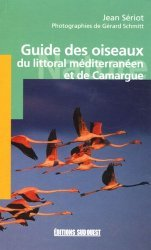 Souvent acheté avec Les oiseaux des marais, le Guide des oiseaux du littoral méditerranéen et de Camargue