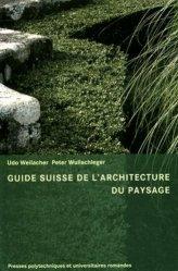 Nouvelle édition Guide Suisse de l'architecture du paysage
