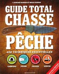 Souvent acheté avec Guide pratique de la chasse à l'arc, le Guide total chasse pêche