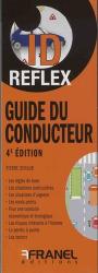 Dernières parutions dans ID Reflex, Guide du conducteur. 4e édition