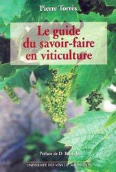 Souvent acheté avec Manuel pratique de la Protection du vignoble, le Guide du savoir-faire en viticulture